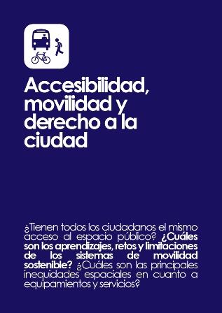 Accesibilidad, movilidad y derecho a la ciudad